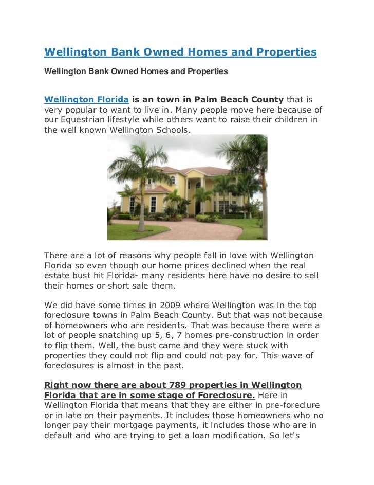Wellington Bank Owned Homes and PropertiesWellington Bank Owned Homes and PropertiesWellington Florida is an town in Palm ...