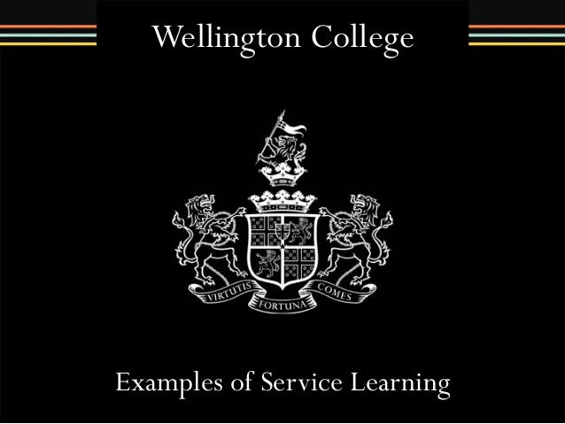 Wellington College  Examples of Service Learning