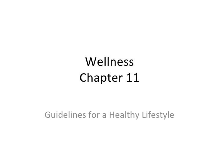 Wellness Chapter 11 Guidelines for a Healthy Lifestyle