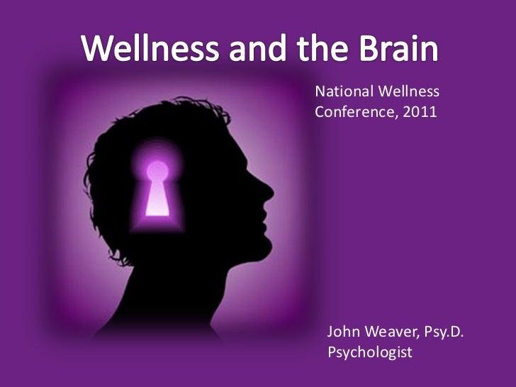Wellness And The Brain