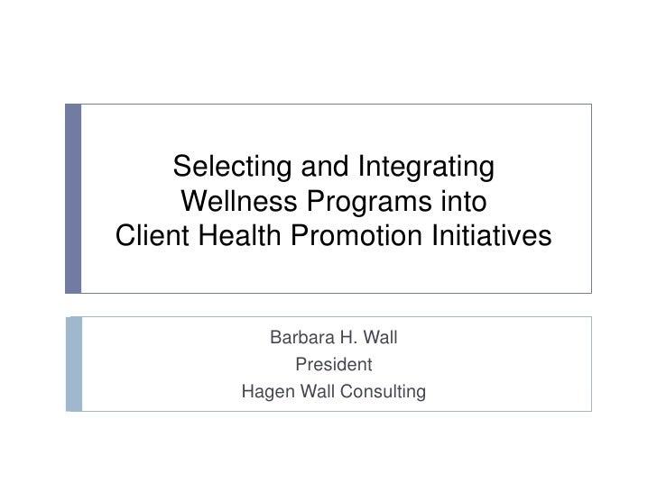 Wellness Program Selection & Integration