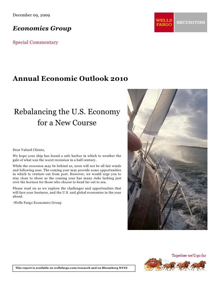 December 09, 2009   Economics Group  Special Commentary     Annual Economic Outlook 2010    Rebalancing the U.S. Economy  ...