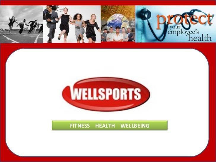 FITNESS  HEALTH  WELLBEING