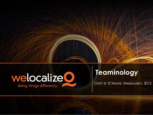 Teaminology - A New Crowdsourcing Application for Term & Translation Governance, CHAT2013