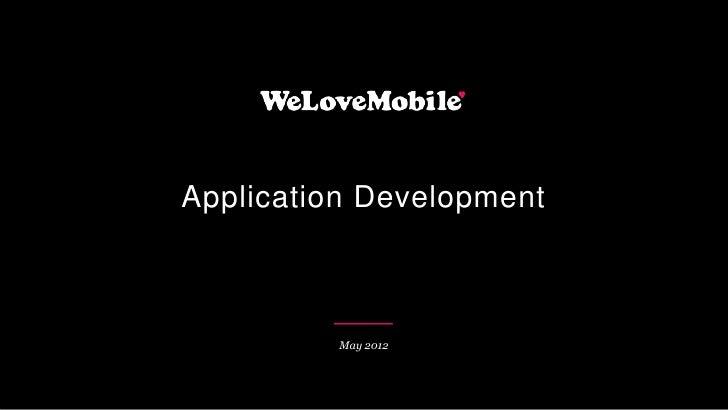 Application Development         May 2012