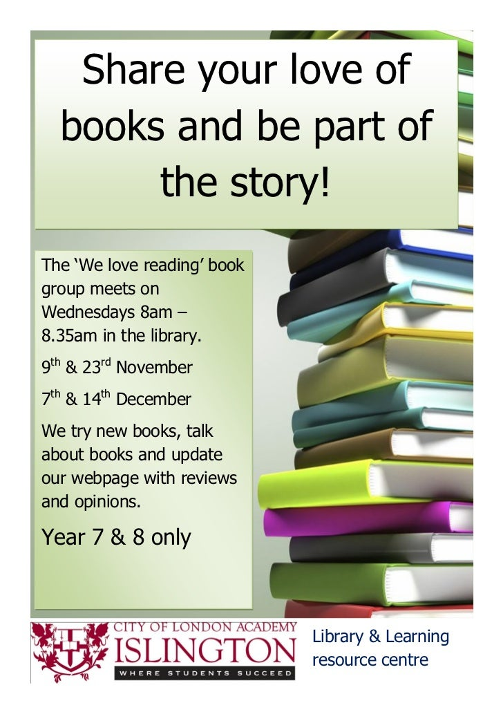 Share your love of  books and be part of       the story!The 'We love reading' bookgroup meets onWednesdays 8am –8.35am in...