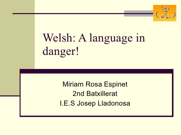 Welsh a language in danger