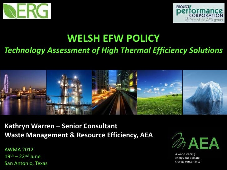 Welsh EfW policy -  technology assessment of high thermal efficiency solutions