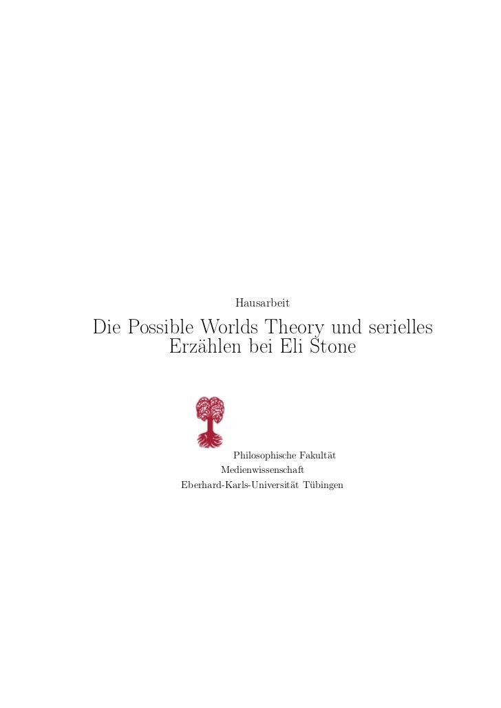 HausarbeitDie Possible Worlds Theory und serielles         Erzählen bei Eli Stone                    Philosophische Fakult...