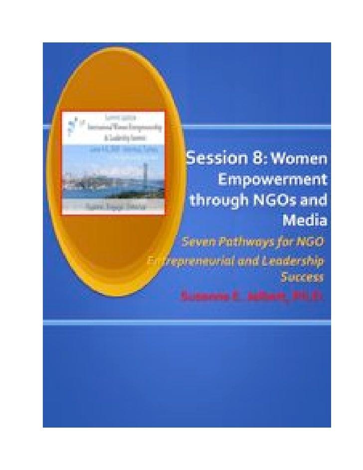 1st International Women Entrepreneurship and                       Leadership (WEL) Summit                      June 2009 ...