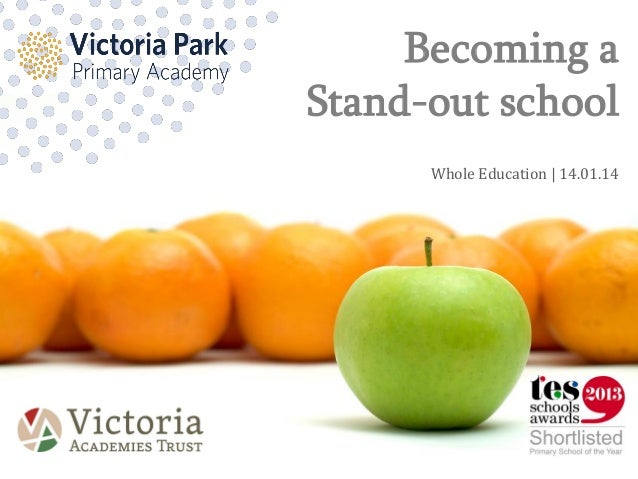 Becoming a Stand-out school Whole Education | 14.01.14