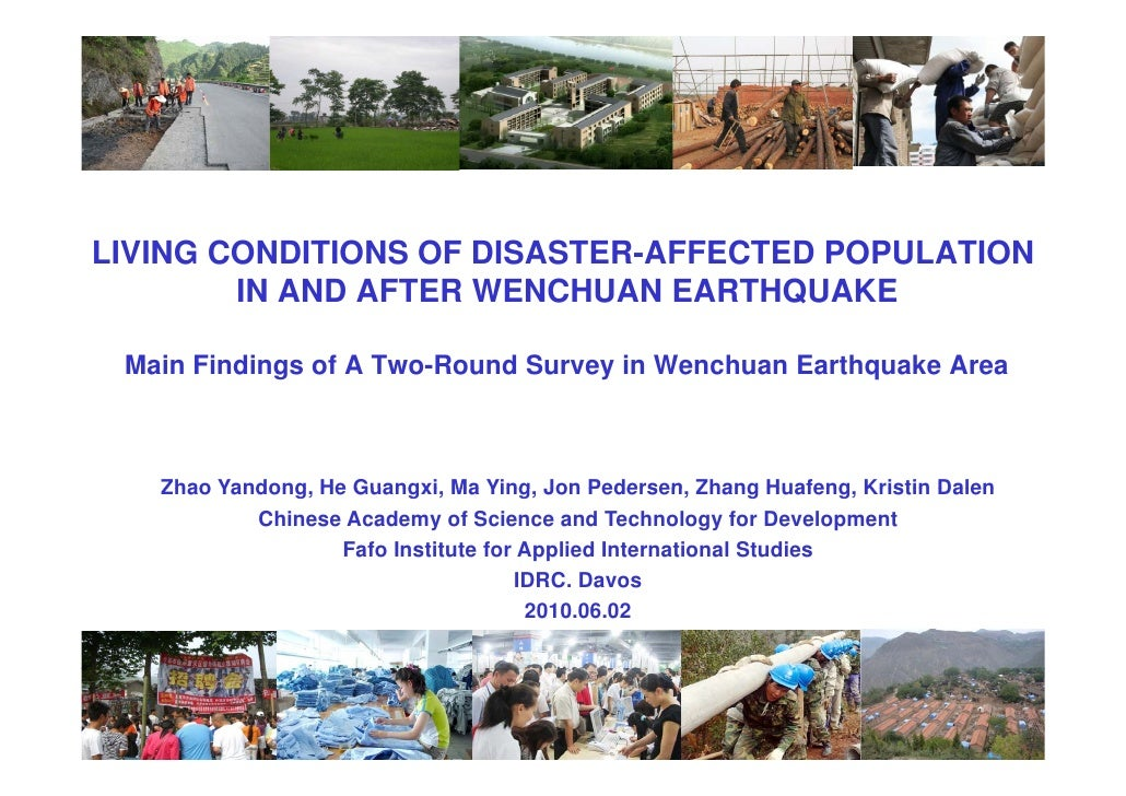 LIVING CONDITIONS OF DISASTER-AFFECTED POPULATION         IN AND AFTER WENCHUAN EARTHQUAKE   Main Findings of A Two-Round ...