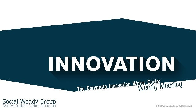 The Corporate Innovation Water Cooler- Creative Commons Outline Version- Wendy Meadley