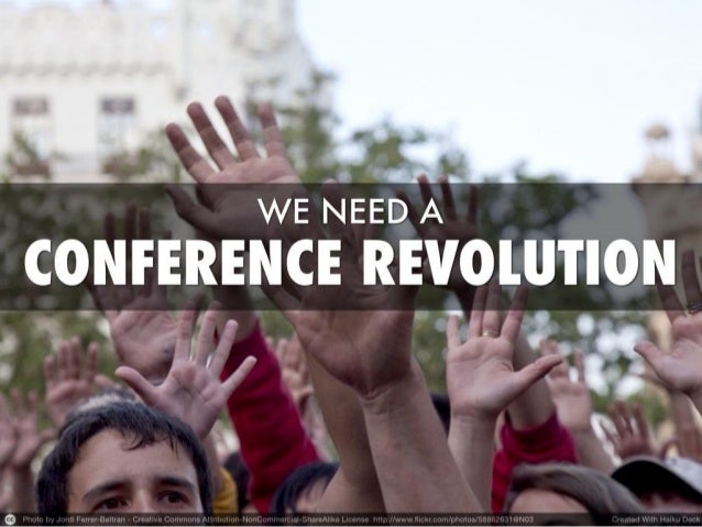 We Need A Conference Revolution