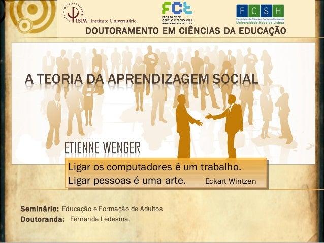 Wenger teoria aprendizagem social