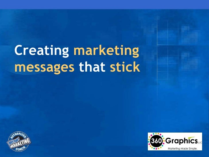 Creating Marketing Messages that Stick