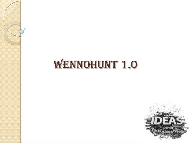WENNOHUNT 1.0