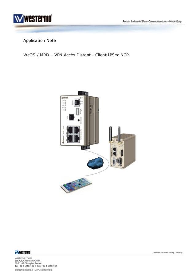 Application Note WeOS / MRD – VPN Accès Distant - Client IPSec NCP