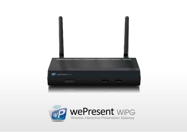 VGA or HDMI output, up to full HD  Connect the WePresent-1000 to any HDMI / VGA display or  projector and set output res...