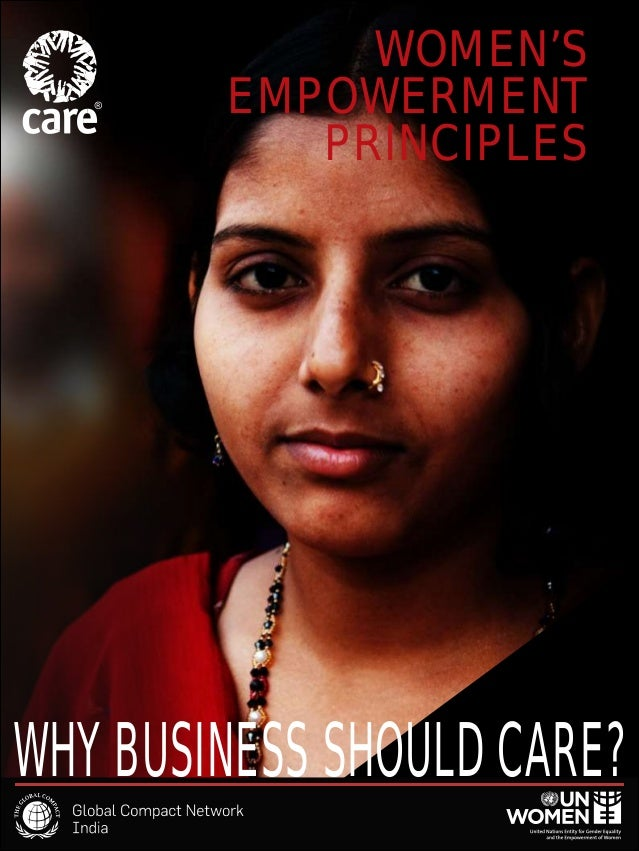 WOMEN'S EMPOWERMENT PRINCIPLES WHY BUSINESS SHOULD CARE?
