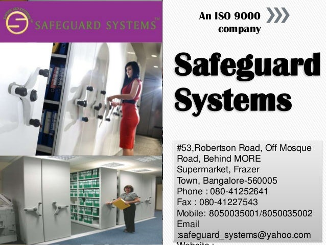 An ISO 9000 company  Safeguard Systems #53,Robertson Road, Off Mosque Road, Behind MORE Supermarket, Frazer Town, Bangalor...