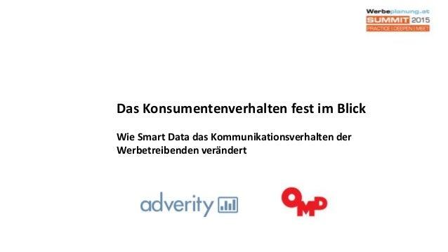 Das Konsumentenverhalten fest im Blick Wie Smart Data das Kommunikationsverhalten der Werbetreibenden verändert