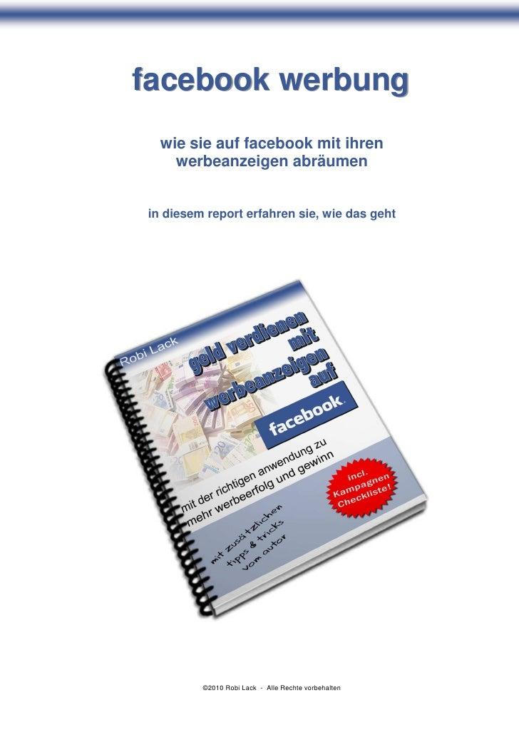 facebook werbung   wie sie auf facebook mit ihren     werbeanzeigen abräumen   in diesem report erfahren sie, wie das geht...