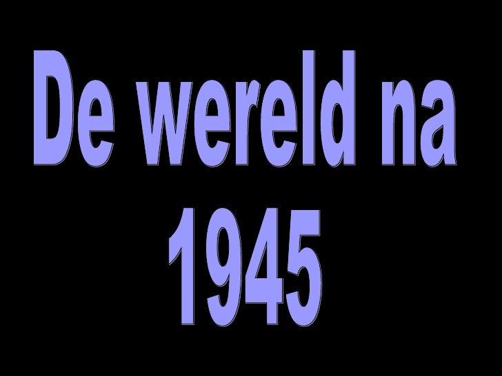 De wereld na 1945