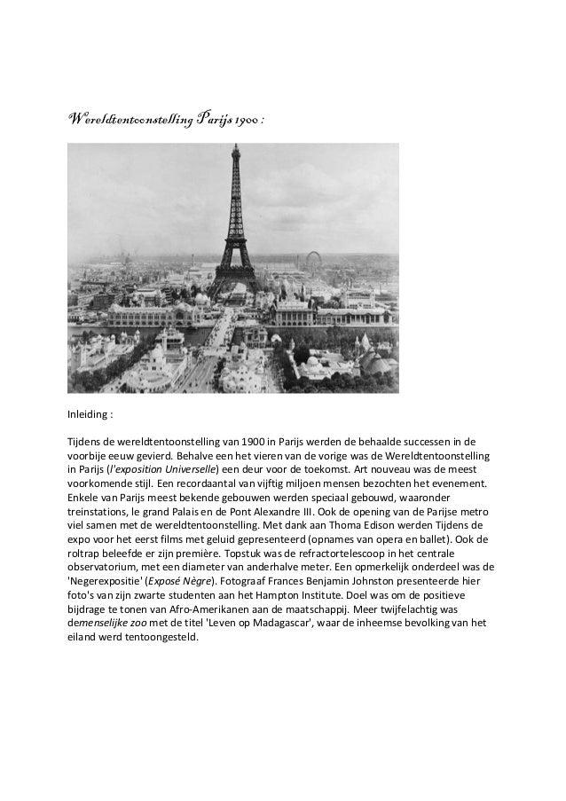 Wereldtentoonstelling Parijs 1900 :Inleiding :Tijdens de wereldtentoonstelling van 1900 in Parijs werden de behaalde succe...