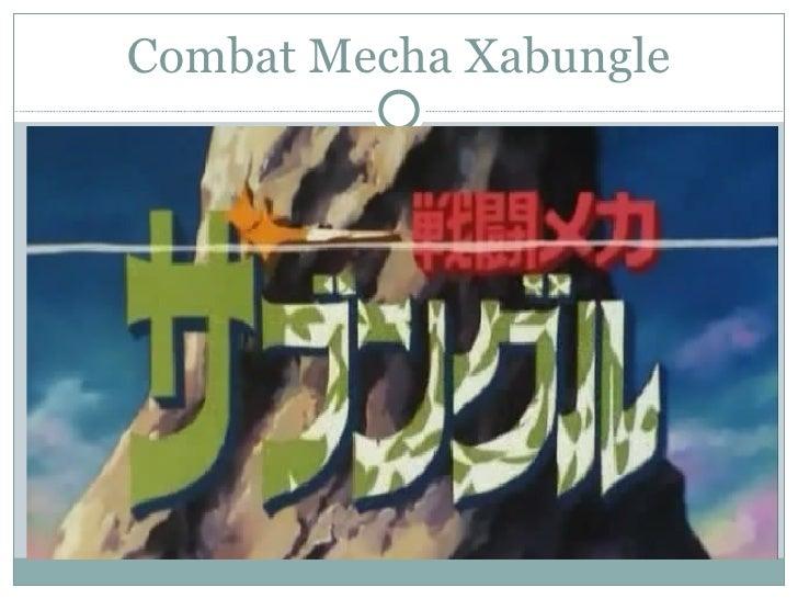 Combat Mecha Xabungle