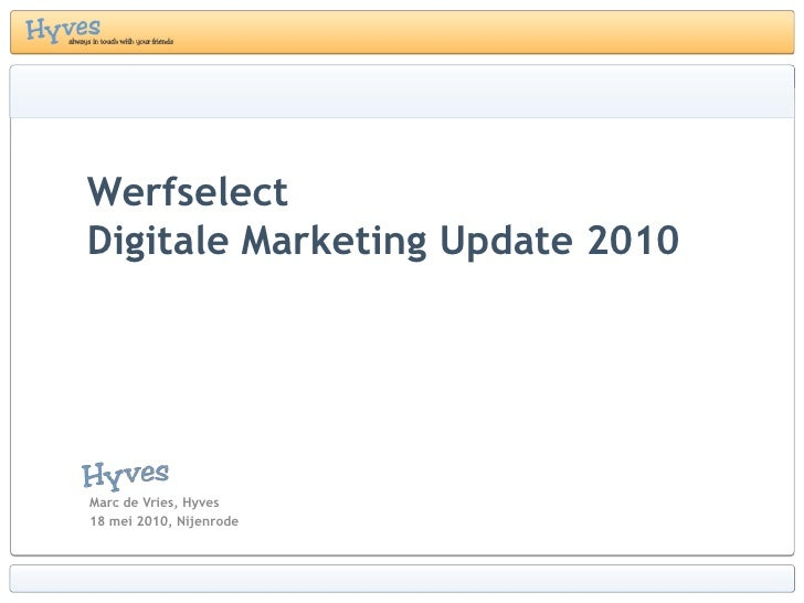 Werfselect Marketing Update Nyenrode 180510