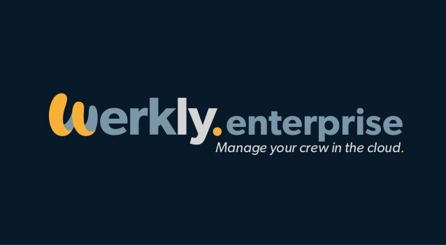 Manage your crew in the cloud. enterprise