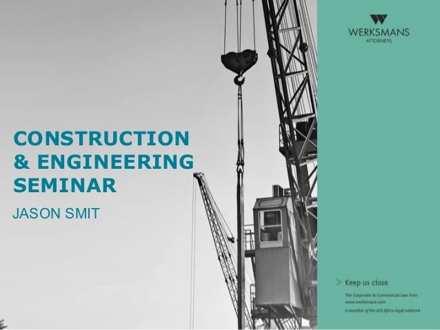 CONSTRUCTION & ENGINEERING SEMINAR JASON SMIT