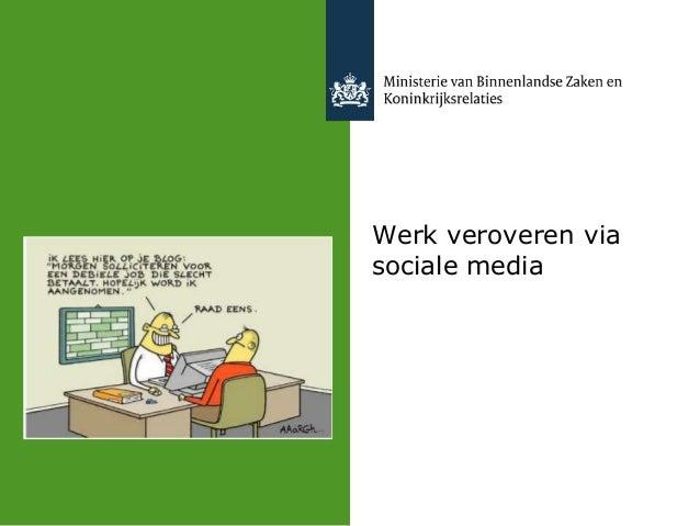 Werk veroveren viasociale media