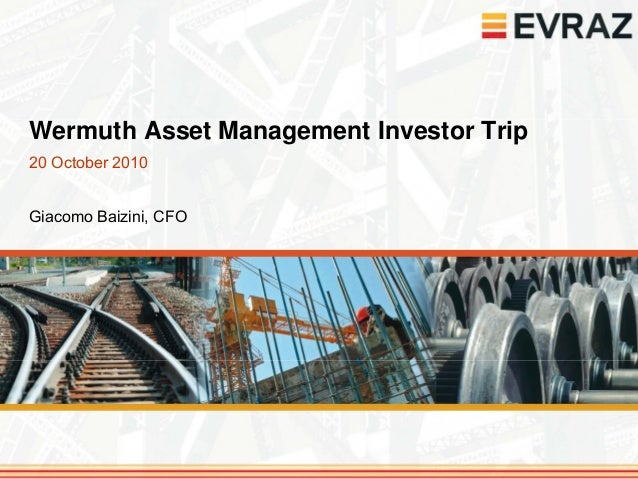 Wermuth Asset Management Investor Trip20 October 2010Giacomo Baizini, CFO