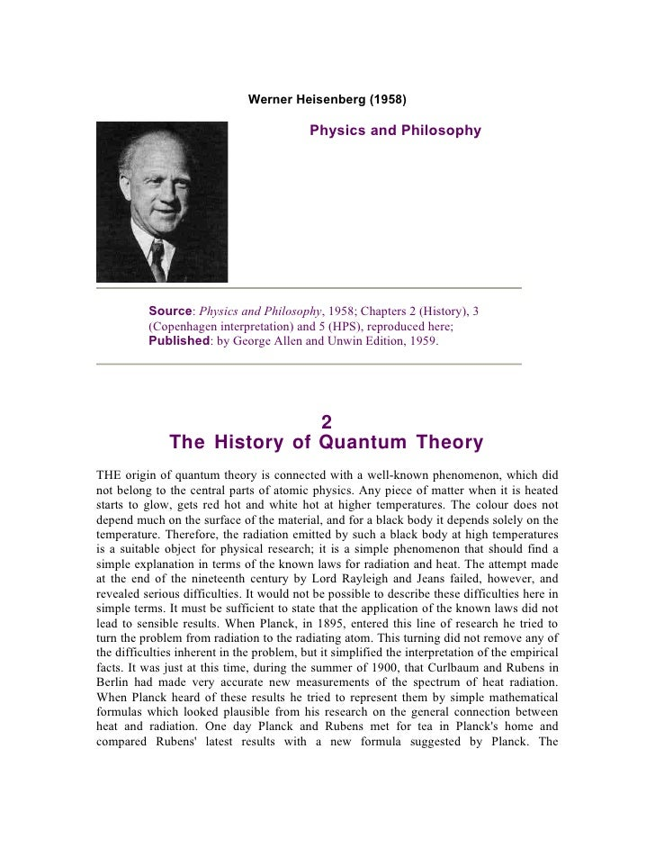 Werner Heisenberg (1958)                                           Physics and Philosophy          Source: Physics and Phi...