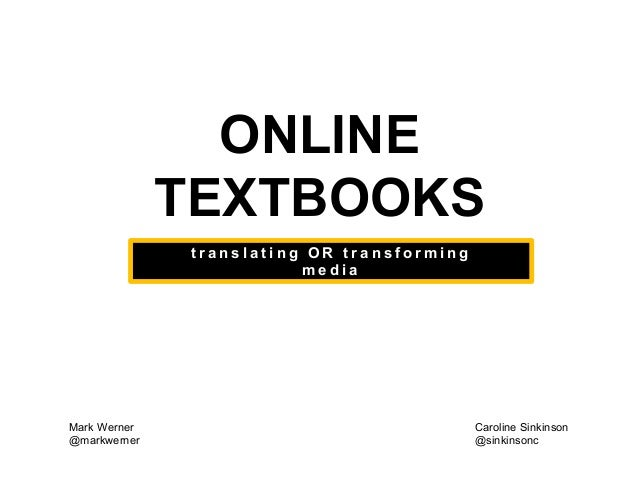 Online Textbooks: Translating or Transforming Media?