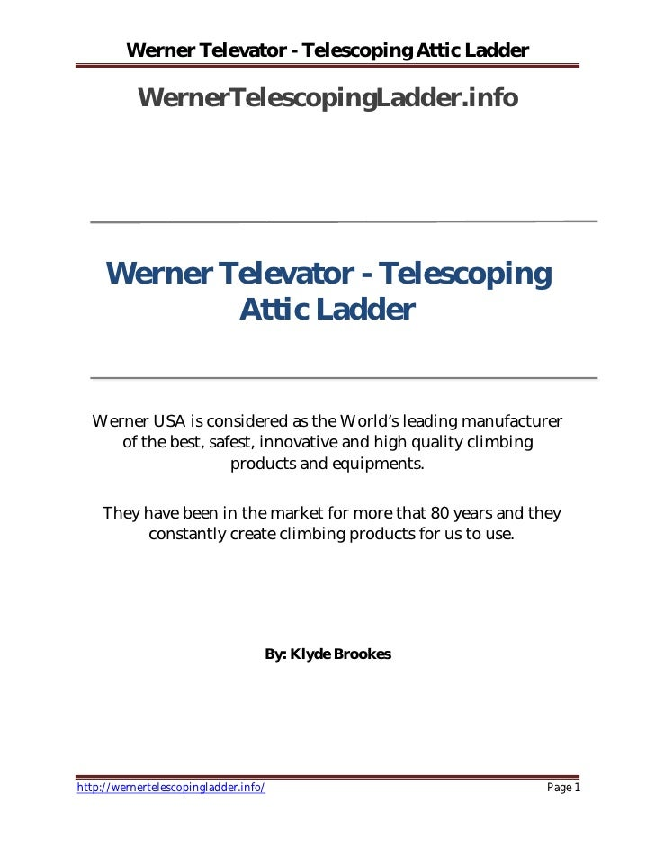 Werner Televator - Telescoping Attic Ladder             WernerTelescopingLadder.info          Werner Televator - Telescopi...