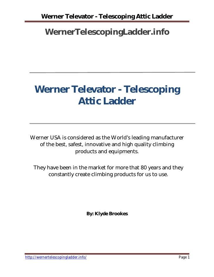 Werner Televator Telescoping Attic Ladder