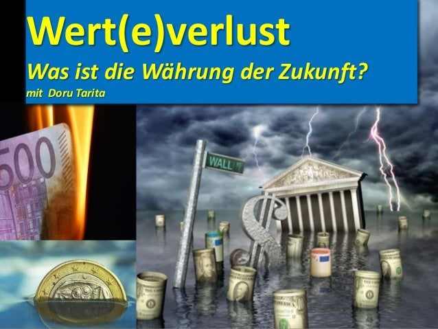 Wert(e)verlust Was ist die Währung der Zukunft? mit Doru Tarita
