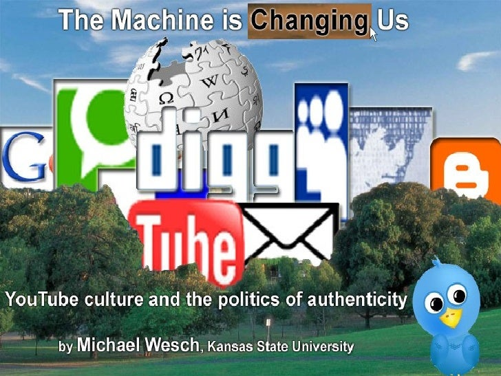 The Machine is (Changing) Us: YouTube Culture and the Politics of Authenticity