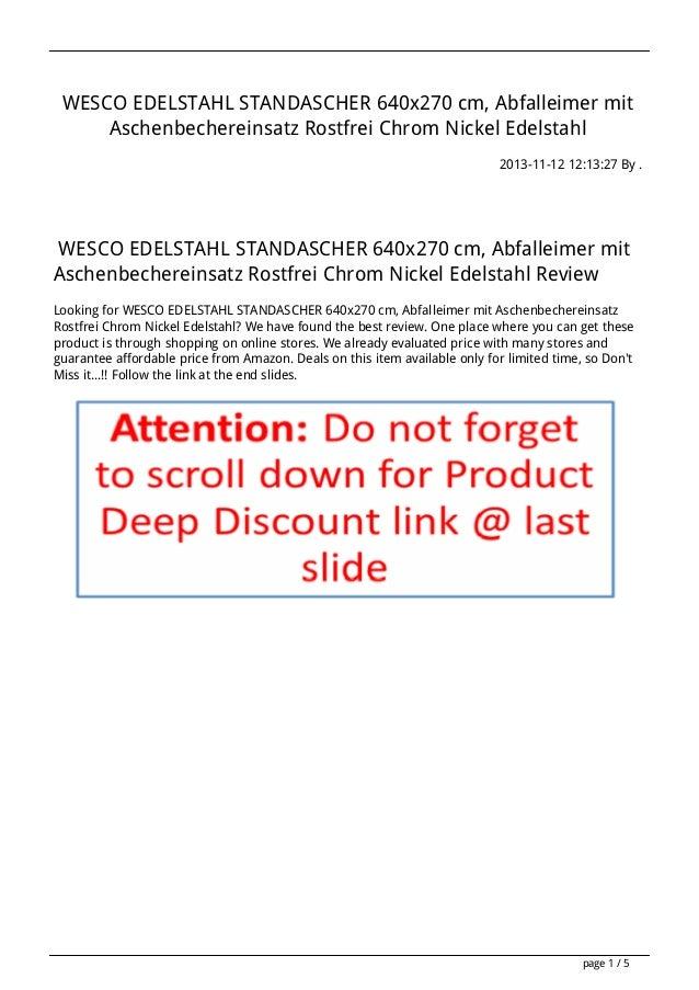 WESCO EDELSTAHL STANDASCHER 640x270 cm, Abfalleimer mit Aschenbechereinsatz Rostfrei Chrom Nickel Edelstahl 2013-11-12 12:...