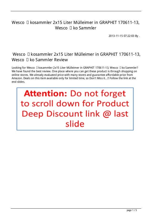 Wesco Ökosammler 2x15 Liter Mülleimer in GRAPHIT 170611-13, Wesco Öko Sammler 2013-11-15 07:22:03 By .  Wesco Ökosammler 2...