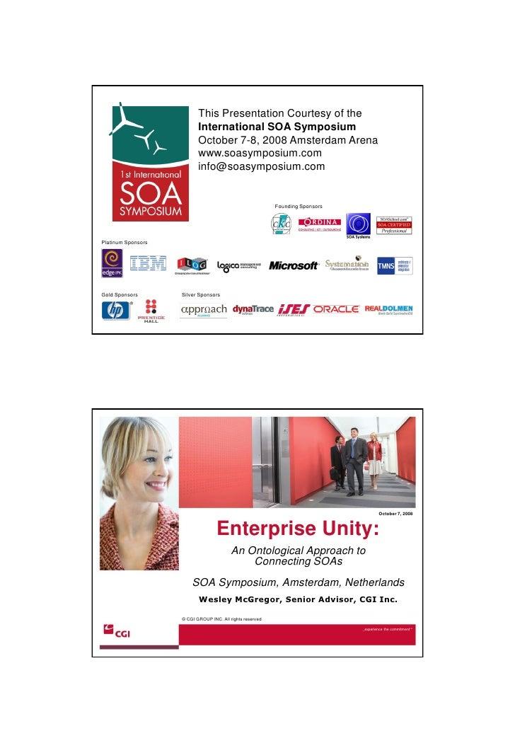 22-10-2008                                This Presentation Courtesy of the                            International SOA S...