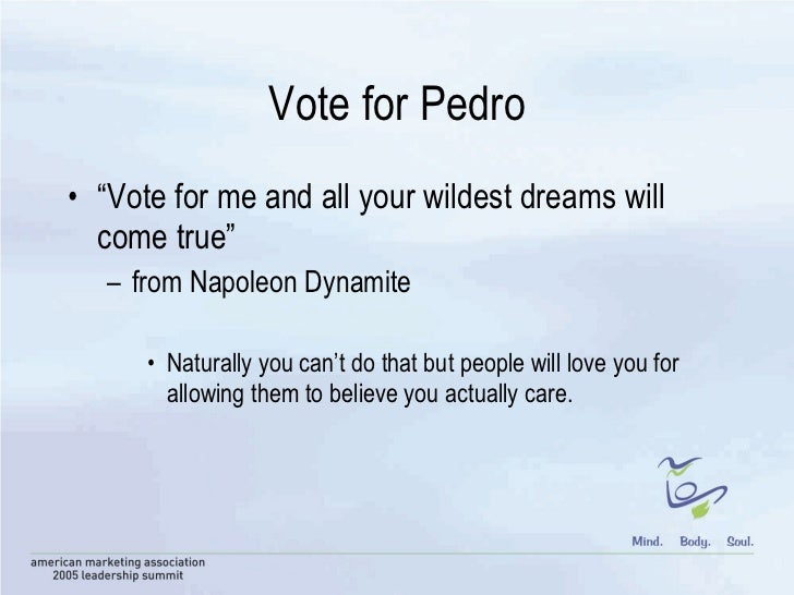 Vote For Pedro And All Your Wildest Dreams Wes Morgan AMA summit