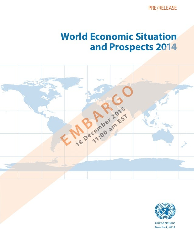 World Economic Situation and Prospects (WESP) 2014: The global economic outlook
