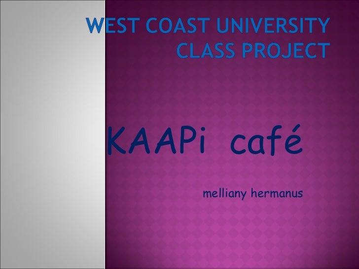 KAAPi  café melliany hermanus