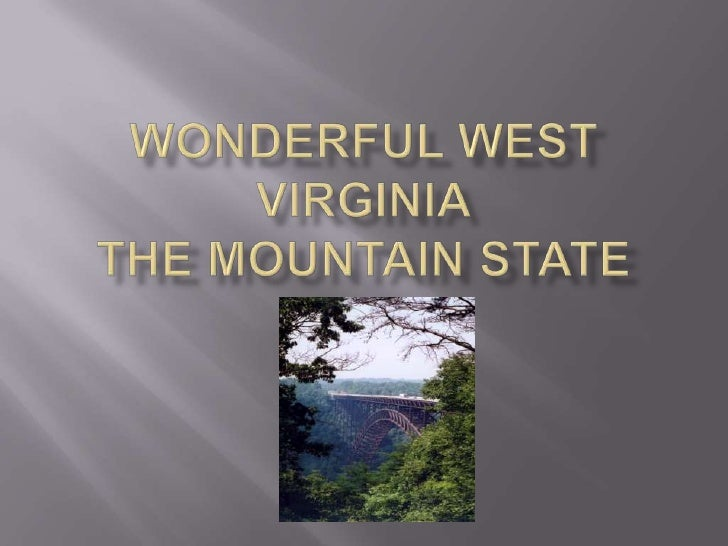Wonderful West VirginiaThe Mountain State<br />Cory<br />