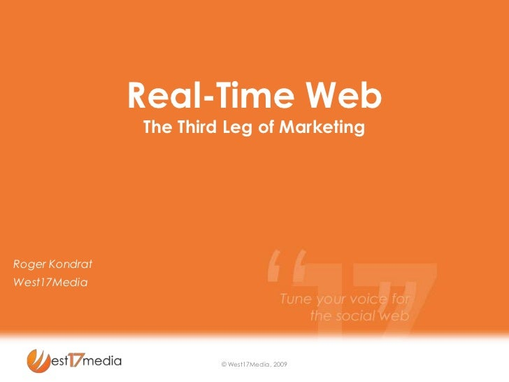 Real Time Web - The Third Leg of Marketing