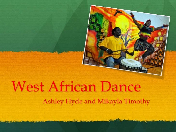 West African Dance    Ashley Hyde and Mikayla Timothy